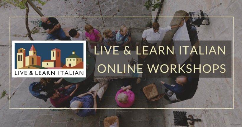 Live & Learn Italian WORKSHOPS group